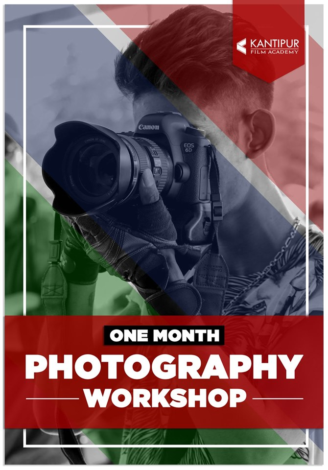 One Month Photography at Kantipur Film Academy