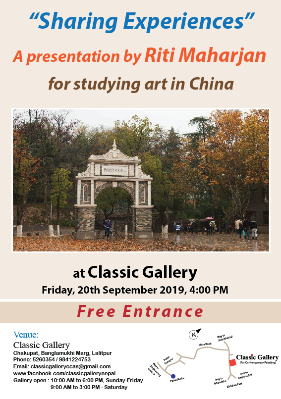 """Sharing Experiences"" A Presentation by Riti Maharjan for studying Art in China"