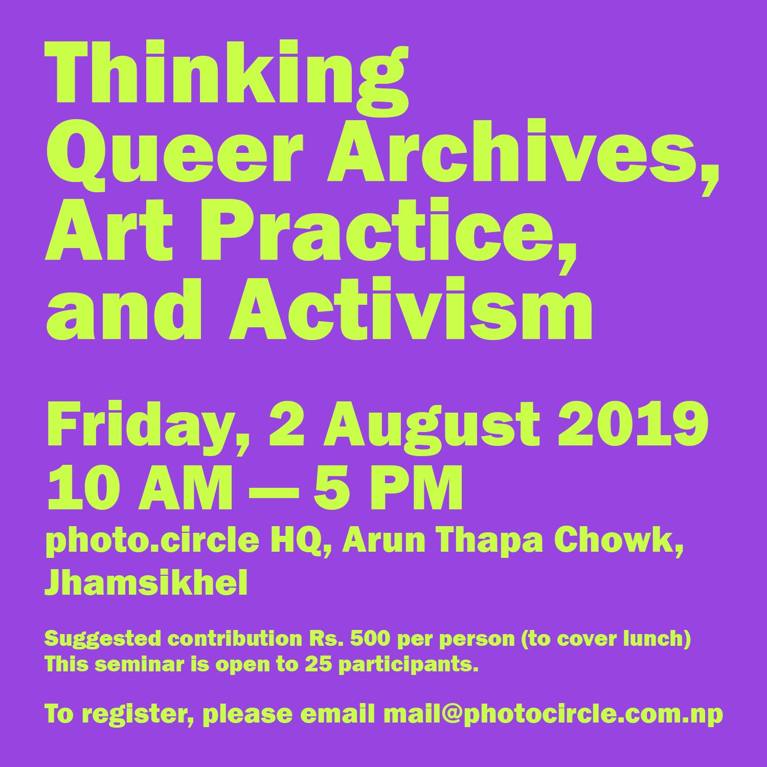 Thinking Queer Archives, Art Practice and Activism